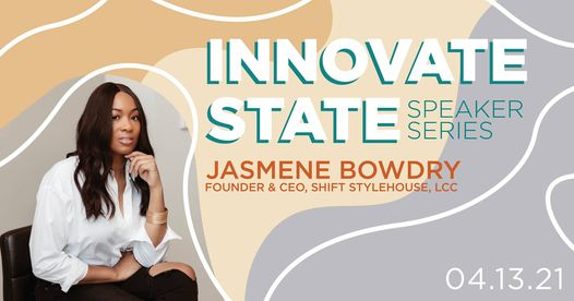 innovate state with jasmene bowdry